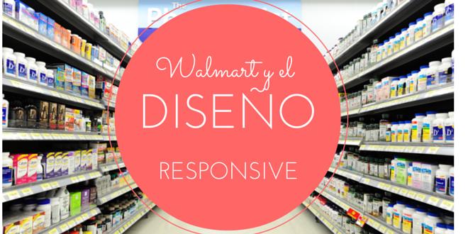 El diseño responsive de Walmart.ca incrementó suconversión en 20%
