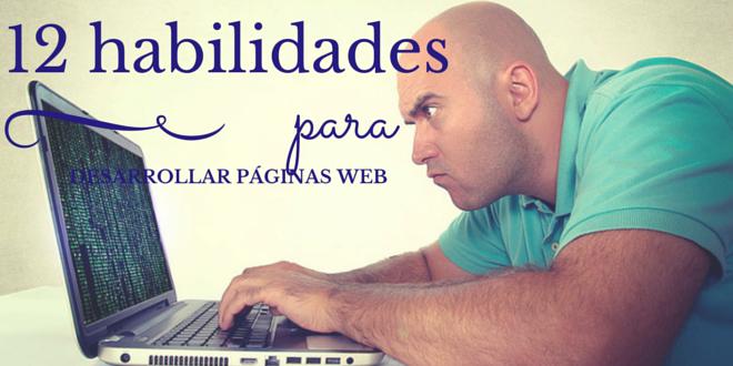 12 habilidades que necesitas desarrollar para poder diseñar páginas web