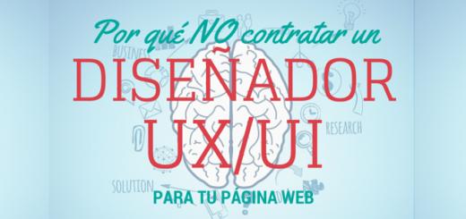01_Por_qué_NO_debes_contratar_a_un_Diseñador_UXUI