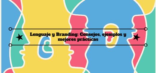 lenguaje-branding-consejos-ejemplos-practicas-0
