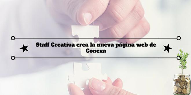 Staff Creativa crea la nueva página web de Conexa