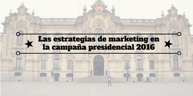Las estrategias de marketing en la campaña presidencial 2016