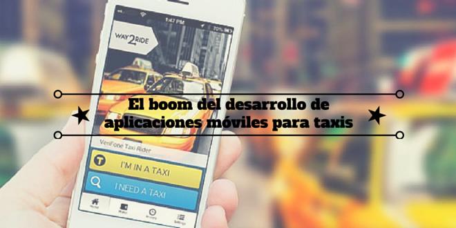 El boom del desarrollo de aplicaciones móviles para taxis