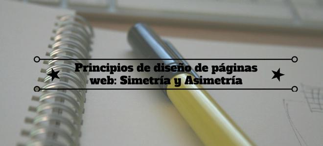 Principios de diseño de páginas web: Simetría y Asimetría