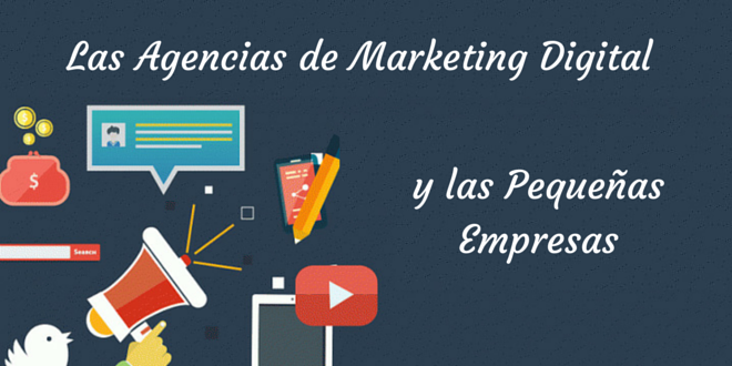 Las Agencias de Marketing Digital