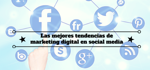 Las- mejores -tendencias -de -marketing -digital- en- social -media