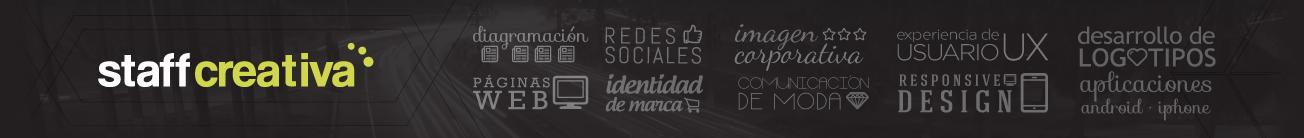Staff Creativa - Diseño de Logotipos - Diseño de Páginas Web - UX
