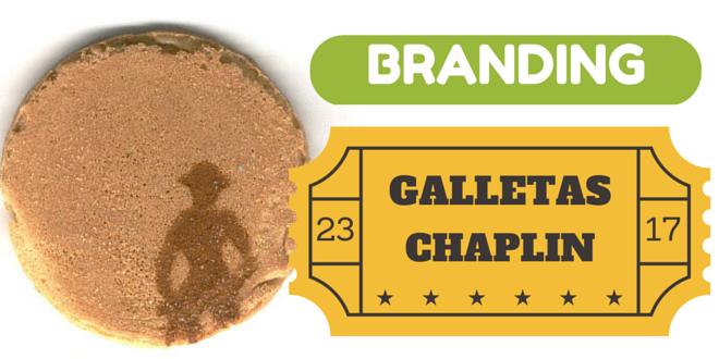 Casos raros de Branding: Galletas Chaplin