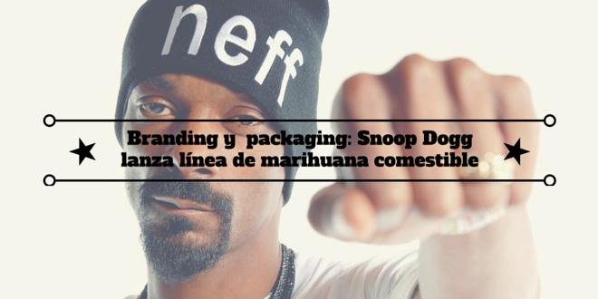 Branding y  packaging: Snoop Dogg lanza línea de marihuana comestible