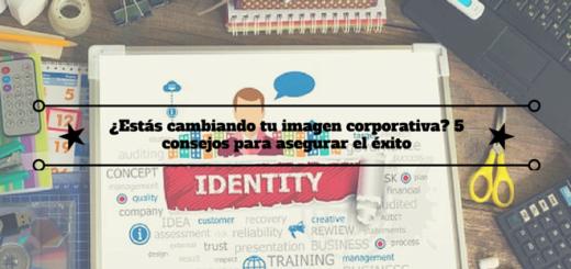 cambio-imagen-corporativa-consejos-éxito-1