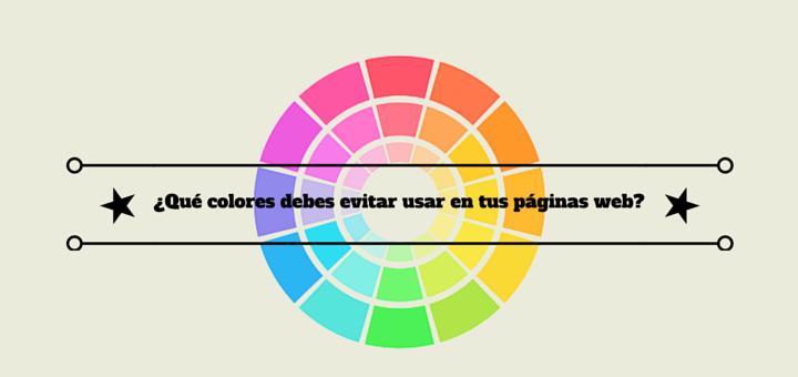 ¿Qué colores debes evitar usar en tus páginas web?