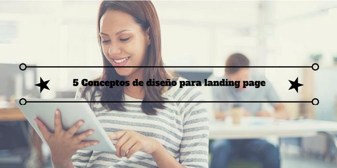 5 Conceptos de diseño para landing page