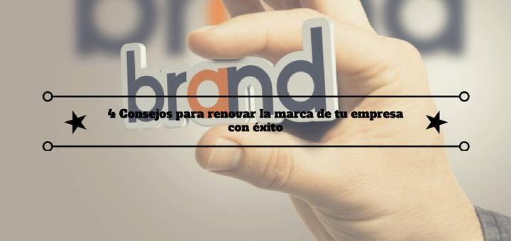 consejos-renovar-marca-empresa-éxito-1