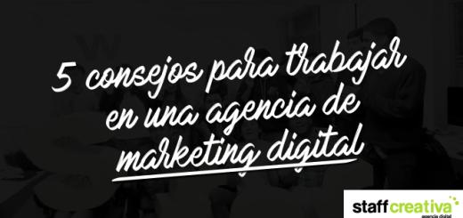 consejos-trabajar agencia marketing digital