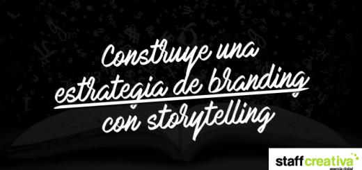 construye estrategia branding storytelling
