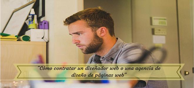 Cómo contratar un diseñador web o una agencia de diseño de páginas web