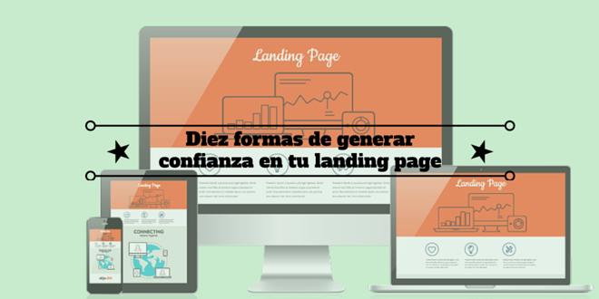 Diseño web: Diez formas de generar confianza en tu landing page