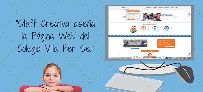 Staff Creativa y el Diseño de la Página Web del moderno colegio Villa Per Se