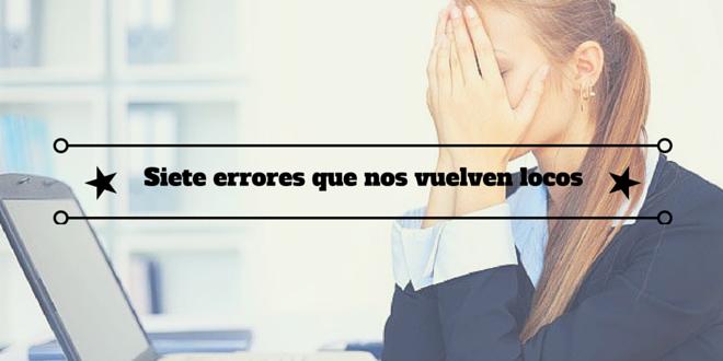 Páginas web: Siete errores que nos vuelven locos