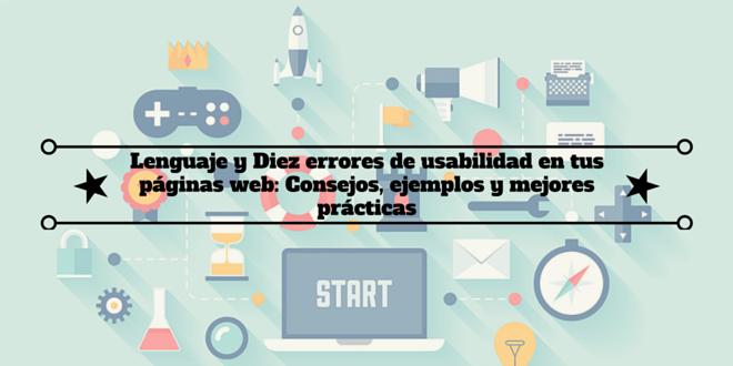 Diez errores de usabilidad en tus páginas web