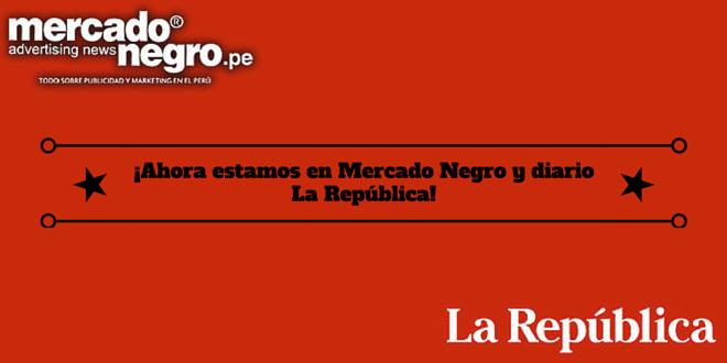 ¡Ahora estamos en Mercado Negro y diario La República!