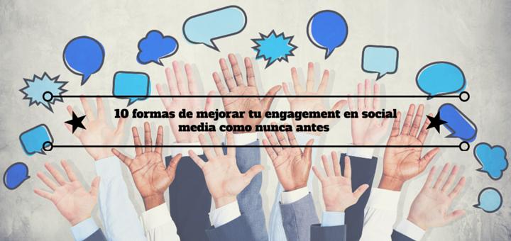 formas-mejorar-engagement-social-media