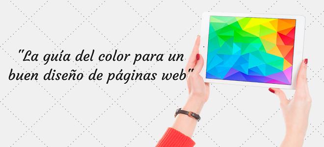 La guía del color para un buen diseño de páginas web   Rincón Creativo