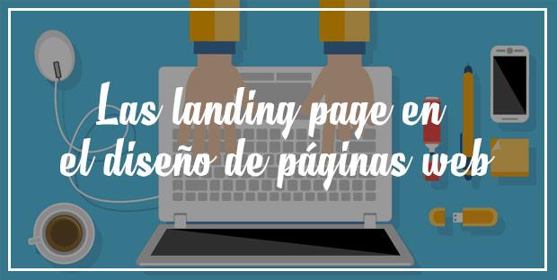 Las landing page en el diseño de páginas web