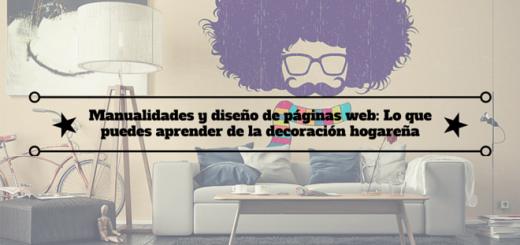 manualidades-diseño-paginas-web-aprender-decoracion-hogar-0