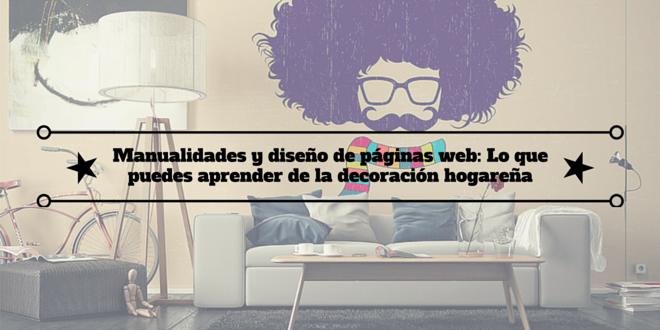 Manualidades y dise o de p ginas web lo que puedes for Paginas web decoracion