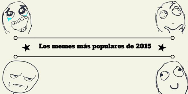 Marketing digital: Los memes más populares de 2015