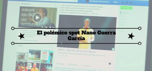 polémico-spot-Nano-Guerra-García