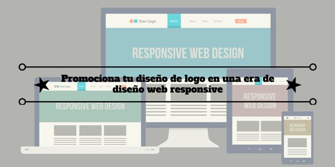 Promociona tu diseño de logo en una era de diseño web responsive