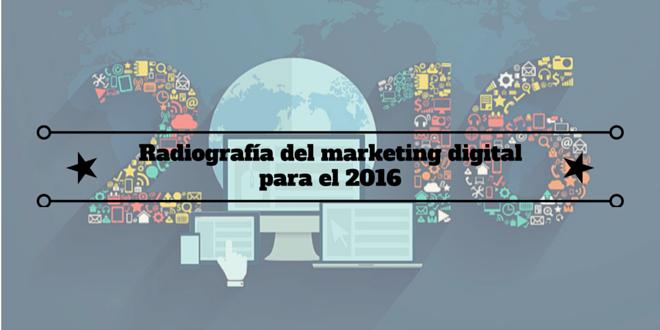 Radiografía del marketing digital para el 2016