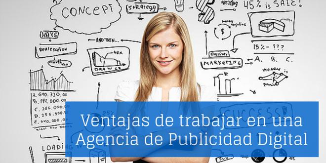 Ventajas de trabajar en una Agencia de Publicidad Digital en Perú